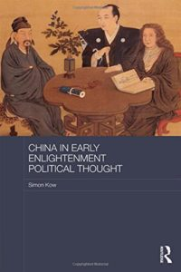 China in Early Enlightenment Political Thought by Dr. Simon Kow