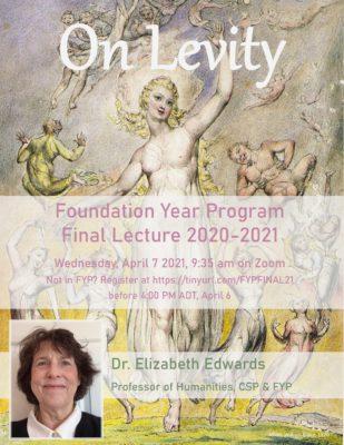 "Poster for Foundation Year Program Final Lecture 2020-21: Dr. Elizabeth Edwards, ""On Levity"""